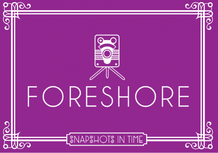 Snapshots in time - Foreshore